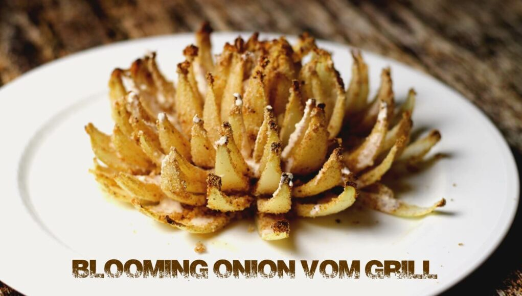 Blooming Onion vom Grill